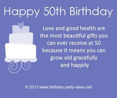 "birthday quotes:""Love and good health are the most beautiful gifts you can ever receive at 50 because it means you can grow old gracefully and happily. Cute Happy Birthday Quotes, Cute Birthday Messages, 50th Birthday Wishes, Birthday Card Sayings, Birthday Book, Friend Birthday, Birthday Greetings, Birthday Ideas, Wish Quotes"