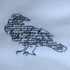 "Raven with Poe Quote Embroidered Ivory maybe with ""Nepenthe"" in red.... hmmm or the dates of gma and gpa and uncle."
