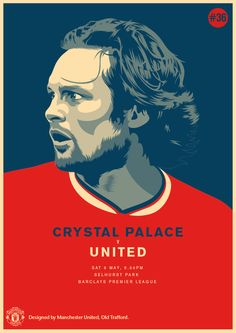 Match poster: Crystal Palace vs Manchester United, 9 May Designed by Manchester United Poster, Manchester United Football, Football Design, Football Match, United Games, Crystal Palace Fc, Sports Marketing, Barclay Premier League, Man United