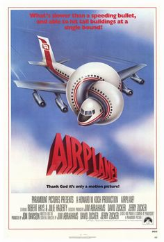 A great poster from Airplane! Still one of the best comedy movies of all time with so many hilarious one-liner's :) Ships fast. Need Poster Mounts. 1980's Movies, Funny Movies, Comedy Movies, Great Movies, Movies To Watch, Hindi Movies, Movie Tv, Funniest Movies, Movies Online