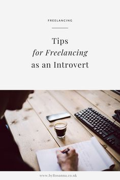 Tips for freelancing as an introvert (run your business on your own terms!) | byRosanna #freelance #freelancetips #introvert #selfemployed #introvertinbusiness