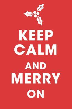 Keep Calm and Merry On #christmas