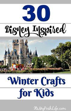 30 Disney Inspired Winter Crafts For Kids