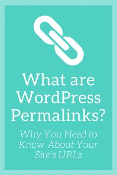 Did you know you have complete control over your #WordPress site's URLs? Learn how Permalinks play a role.