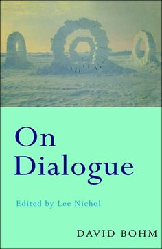 On Dialogue – David Bohm