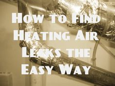 How to Find Air Leaks and Drafts the Easy Way from Condo Blues