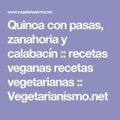 Quinoa con pasas, zanahoria y calabacín :: recetas veganas recetas vegetarianas :: Vegetarianismo.net