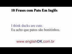 10 Frases com Pato Em Inglês | EnglishOk http://www.englishok.com.br/10-frases-com-pato-em-ingles/