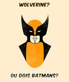 WOLVERINE OU DOIS BATMANS