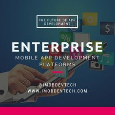 Leverage the benefits of user-centric mobile applications which are delivering by iMOBDEV Technologies with enterprise mobile app development platforms.