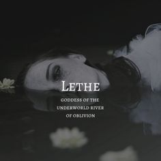 Lethe, goddess of oblivon names hispanic names ideas names trend names unique names vowel Pretty Names, Cute Names, Unique Names, Creative Names, Unusual Words, Rare Words, Unisex Baby Names, Names Baby, Hispanic Baby Names