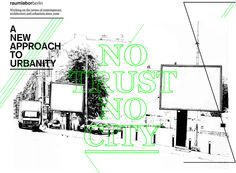 No Trust. No City. Raumlabor in Berlin. A new approach to urbanity. Performance architecture and intervention.