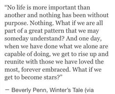 Winter's Tale, Star Quote