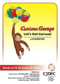 Apertura Exhibición: Curious George @ C3TEC, Caguas #sondeaquipr #curiousgeorge #c3tec #caguas