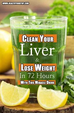 CLEANSE YOUR LIVER AND LOSE WEIGHT IN JUST 72 HOURS WITH THIS INCREDIBLE DRINK – (RECIPE)
