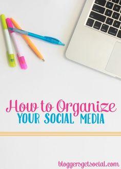 Social Media Organization: Organize your blog using these tips + tricks!
