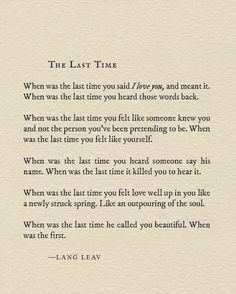 The last time.. ~Lang Leav
