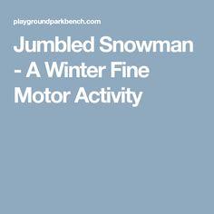Jumbled Snowman - A Winter Fine Motor Activity