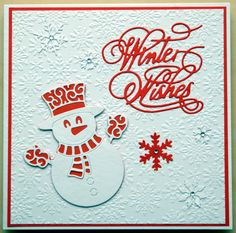 Crafters companion snowflake embossing folder , Tattered lace snowman and winter wishes.