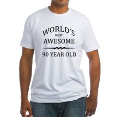 World's Most Awesome 90 Year Old Birthday Fitted T-Shirt