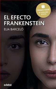 Buy El efecto Frankenstein (Premio Edebé 2019 de Literatura Juvenil) by Elia Barceló and Read this Book on Kobo's Free Apps. Discover Kobo's Vast Collection of Ebooks and Audiobooks Today - Over 4 Million Titles! Belen Rodriguez, Mary Shelley, Memoirs, Audio Books, Novels, This Book, Editorial, Ebooks, Reading