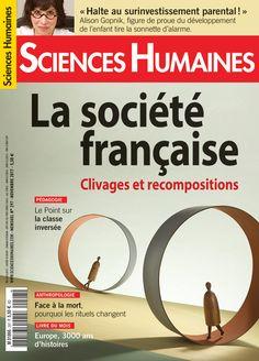 """Sortie du n°297 du magazine Sciences Humaines (novembre 2017) : """"La société française, clivages et recompositions""""  Disponible au format papier et pdf.  Sommaire complet, commande en ligne : https://www.scienceshumaines.com/la-societe-francaise-clivages-et-recompositions_fr_658.htm  Éditorial en accès libre de Jean-François Dortier : https://www.scienceshumaines.com/la-societe-est-elle-fracturee_fr_38752.html"""