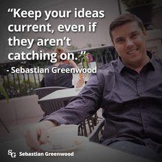 Keep Ideas Current https://sebastiangreenwoodonecointruth.wordpress.com/2015/12/15/keep-ideas-current/