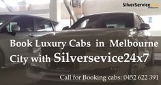 Enjoy a ride with #comfort and #luxury whether you are traveling alone or with a group Just call at 0452 622 391 and Book #Luxury #Cabs in #Melbourne #city with Silverservice24x7  For more visit at www.silverservice24x7.com