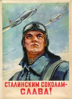 Glory to Stalin's falcons!