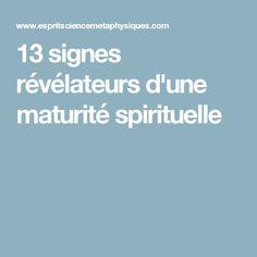 13 signes révélateurs d'une maturité spirituelle