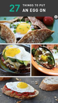 27 Things You Should Put an Egg On (or Inside)  In a roll, baked; Baked into an avocado; Fried up, on top of some potato and herb hash. (breakfast potatoes); In a baked potato. (green onions, greek yogurt, Brussels sprouts)