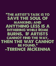 Terrence McKenna // created using http://www.quotepixel.com/
