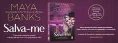 Sinfonia dos Livros: Novidade TopSeller | Salva-me | Maya Banks