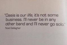 Oasis Quotes, Noel Gallagher, Going Solo, Math, Life, Math Resources, Mathematics
