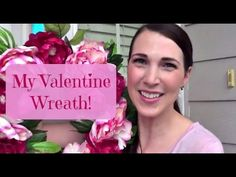 My Valentine Wreath #YouTube