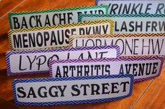 Over the Hill Party Street Sign Decorations by ASignUntoYou