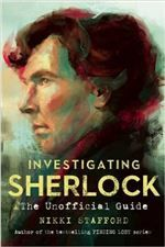 "Read ""Investigating Sherlock The Unofficial Guide"" by Nikki Stafford available from Rakuten Kobo. **An ""**intelligent and lively"" companion to the hit BBC show starring Benedict Cumberbatch (Publishers Weekly). Mrs Hudson, Arthur Conan Doyle, Books To Read Online, Read Books, John Watson, Warrior Princess, Sherlock Bbc, Sherlock Books, Buffy The Vampire Slayer"