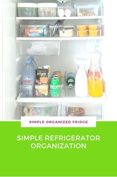Simple Refrigerator Organization • Carla Bethany Interior Design Blog