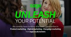 Sage UK have a number of high profile marketing roles available in the North of England! If you think you have what it takes to join the Sage UK team, take a look at the link and apply for your perfect role today.