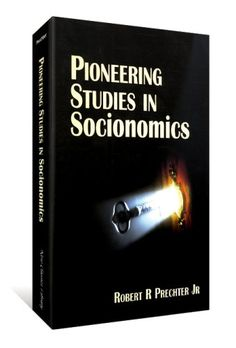 eb75bd01a03dd8 Pioneering Studies In Socionomics  Robert R. Prechter