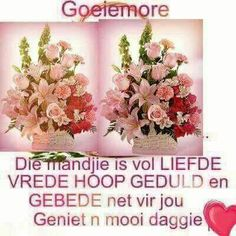 Lekker Dag, Goeie More, Prayer Verses, Special Quotes, Afrikaans, Prayers, Floral Wreath, Friendship, Bible
