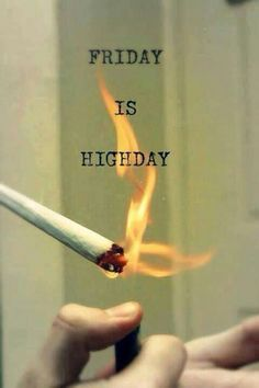 Happy Highday to all