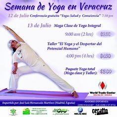 """""""Semana de Yoga en Veracruz"""" 12 y 13 de Julio, World Trade Center Veracruz."""