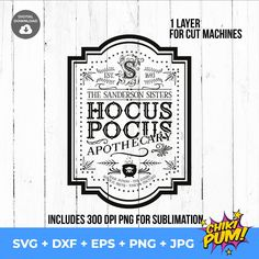 Hocus Pocus Apothecary | Sanderson Sisters svg | Sublimation Design | Apothecary svg | SVG for Cricut and Silhouette | Instant Digital