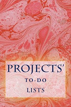 """(6"""" x 9"""" w/Glossy Cover Finish)           Projects' To-Do Lists: Stay Organized (100 Projects) by Richard B. Foster http://www.amazon.com/dp/1530589401/ref=cm_sw_r_pi_dp_JaW6wb0EAA9AP"""