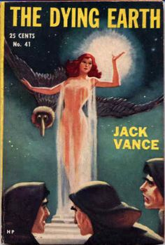 The Dying Earth Jack Vance, cover artist unknown Pulp Fiction Book, Science Fiction Books, Fantasy Book Covers, Fantasy Books, Classic Sci Fi Books, Sci Fi Novels, Sci Fi Comics, Vintage Book Covers, Cool Books