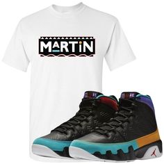 ac389dbf62e Jordan 9 Dream It Do It Sneaker Matching Martin White T-Shirt