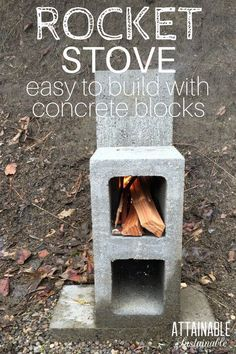 .A concrete block rocket stove is easy to make. Consider this method when you're ready to build a rocket stove for outdoor cooking. This is a great way to cook in an emergency situation on the homestead, too.