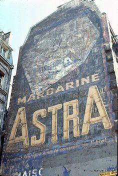 Margarine Astra ghost sign - taken in France December 2010 Vintage Walls, Vintage Signs, Vintage Posters, Fosse Commune, Art Café, Building Signs, Old Pub, Old Signs, Vintage Typography