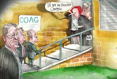 Come on Campbell, you know you want to. COAG with David Rowe.